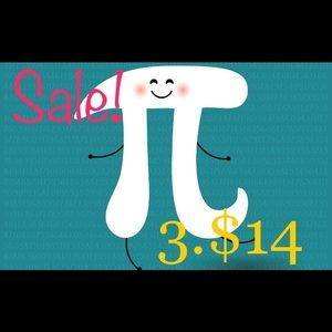 Other - 🎉🎉PI Day Sale!!!🎉🎉 Take 3 marked items for $14
